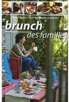 Couverture du livre « Le brunch des familles ; des idées sucrées et salées pour savourer le week-ends » de Prandoni aux éditions De Vecchi