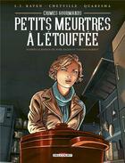 Couverture du livre « Crimes gourmands ; petits meurtres à l'étouffée » de Chetville et L.J. Raven et Antoine Quaresma aux éditions Delcourt