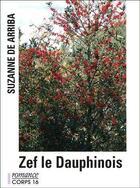 Couverture du livre « Zef le Dauphinois » de Suzanne De Arriba aux éditions Corps 16