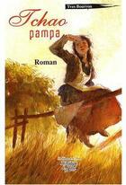 Couverture du livre « Tchao pampa » de Yves Bourron aux éditions La Fontaine De Siloe