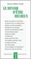 Couverture du livre « Le devoir d'être heureux » de Omraam Mikhael Aivanhov aux éditions Prosveta