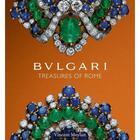 Couverture du livre « Bulgari treasures of rome /anglais » de Vincent Meylan aux éditions Antique Collector's Club