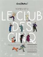 Couverture du livre « Le Club des Cinq ; COFFRET VOL.1 ; T.1 ET T.2 » de Natael et Beja et Enid Blyton aux éditions Hachette Comics
