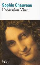 Couverture du livre « L'obsession Vinci » de Sophie Chauveau aux éditions Gallimard