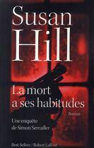 Couverture du livre « La mort à ses habitudes » de Susan Hill aux éditions Robert Laffont