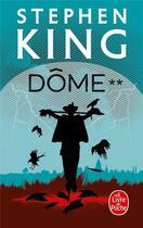 Couverture du livre « Dome t.2 » de Stephen King aux éditions Lgf