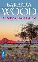 Couverture du livre « Australian lady » de Barbara Wood aux éditions Pocket
