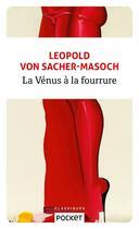 Couverture du livre « La Vénus à la fourrure » de Leopold Von Sacher-Masoch aux éditions Pocket