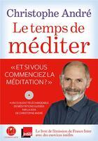 Couverture du livre « Le temps de méditer » de Christophe Andre aux éditions L'iconoclaste