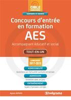 Couverture du livre « Concours d'entrée en formation AES ; accompagnant éducatif et social ; tout-en-un (concours 2017/2018) » de Agnes Busko aux éditions Studyrama