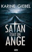 Couverture du livre « Satan était un ange - extrait » de Karine Giebel aux éditions 12-21