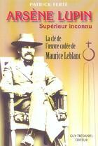 Couverture du livre « Arsene lupin » de Patrick Ferte aux éditions Tredaniel