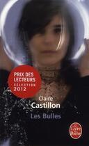 Couverture du livre « Les bulles » de Claire Castillon aux éditions Lgf