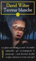 Couverture du livre « Terreur Blanche » de David Wiltse aux éditions Pocket