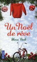 Couverture du livre « Un Noël de rêve » de Glenn Beck aux éditions Pocket