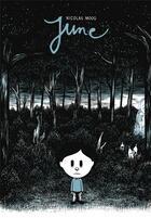 Couverture du livre « June » de Nicolas Moog aux éditions Six Pieds Sous Terre