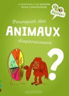 Couverture du livre « Pourquoi des animaux disparaissent ? » de Marie De Monti et Agnes Vandewiele aux éditions Gulf Stream