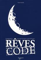 Couverture du livre « Rêves code » de Franck Aulisio aux éditions De Vecchi