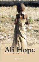 Couverture du livre « Ali Hope » de Michel Claverie aux éditions Yvelinedition