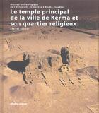 Couverture du livre « Le Temple Principal De La Ville De Kerma Et Son Quartier Religieux » de Charles Bonnet aux éditions Errance