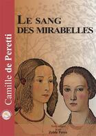Couverture du livre « Le sang des mirabelles » de Camille De Peretti aux éditions Le Livre Qui Parle