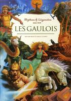 Couverture du livre « Les gaulois » de Briais-B+Laverdet-M aux éditions Hachette Enfants