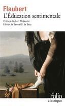 Couverture du livre « L'éducation sentimentale » de Gustave Flaubert aux éditions Gallimard