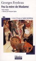 Couverture du livre « Feu la mère de Madame » de Georges Feydeau aux éditions Gallimard
