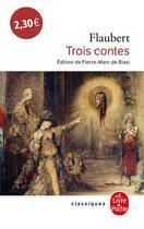 Couverture du livre « Trois contes » de Gustave Flaubert aux éditions Lgf