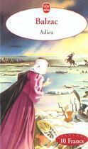Couverture du livre « Adieu ! » de Honoré De Balzac aux éditions Lgf
