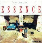 Couverture du livre « Essence » de Fred Bernard et Benjamin Flao aux éditions Futuropolis