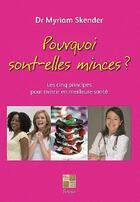 Couverture du livre « Pourquoi sont-elles minces ? » de Skender Myriam aux éditions Pictorus