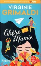Couverture du livre « Chère mamie » de Virginie Grimaldi aux éditions Lgf