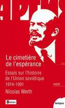 Couverture du livre « Le cimetière de l'espérance » de Nicolas Werth aux éditions Tempus/perrin