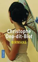 Couverture du livre « Birmane » de Christophe Ono-Dit-Biot aux éditions Pocket