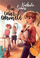 Couverture du livre « Mon coeur emmêlé » de Nathalie Somers aux éditions Didier Jeunesse