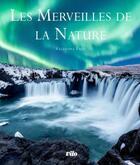 Couverture du livre « Les grandes merveilles de la nature » de Tressian Irena aux éditions Vilo