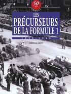 Couverture du livre « Les Precurseurs De La Formule 1 T.6 » de Christian Moity aux éditions Etai