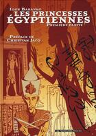 Couverture du livre « Les princesses égyptiennes t.1 » de Igor Baranko aux éditions Humanoides Associes
