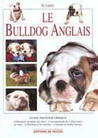 Couverture du livre « Bulldog anglais guide photo » de Cantini aux éditions De Vecchi