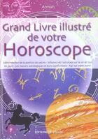 Couverture du livre « Grand Livre Illustre De Votre Horoscope (Le) » de Atman aux éditions De Vecchi