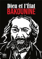 Couverture du livre « Dieu et l'Etat » de Mikhail Alexandrovitch Bakounine aux éditions Mille Et Une Nuits