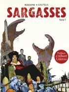 Couverture du livre « Sargasses t.1 » de Rodolphe et Alexandre Coutelis aux éditions Albiana