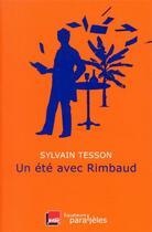 Couverture du livre « Un été avec Rimbaud » de Sylvain Tesson aux éditions Des Equateurs