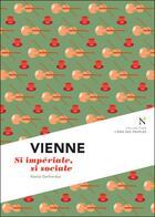 Couverture du livre « Vienne ; si impériale, si sociale » de Alexia Gerhardus aux éditions Nevicata