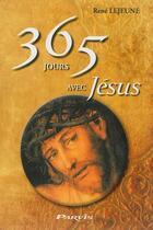Couverture du livre « 365 jours avec Jésus » de Rene Lejeune aux éditions Parvis