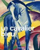 Couverture du livre « Le cavalier bleu » de Norbert Wolf aux éditions Taschen