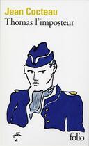 Couverture du livre « Thomas l'imposteur » de Jean Cocteau aux éditions Gallimard