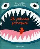 Couverture du livre « Le poisson perroquet » de Magali Le Huche et Amanda Sthers aux éditions Nathan