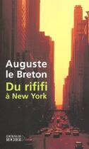 Couverture du livre « Du rififi à New-York » de Auguste Le Breton aux éditions Rocher